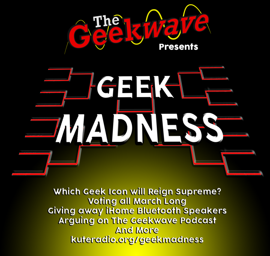 The Geekwave Episode 26: Geek Madness!