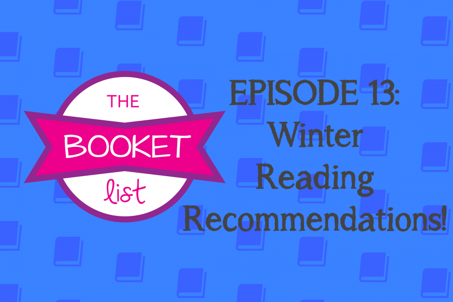 The Booket List Episode 13: Winter Reading Recommendations