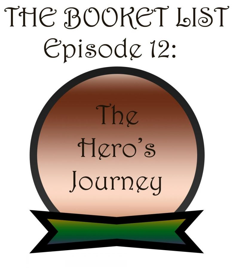 The Booket List Episode 12: A Heros Journey