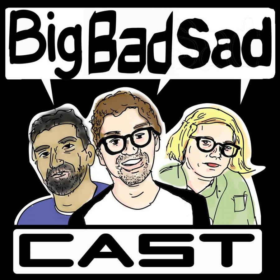 Big Bad Sad Cast: Episode 1