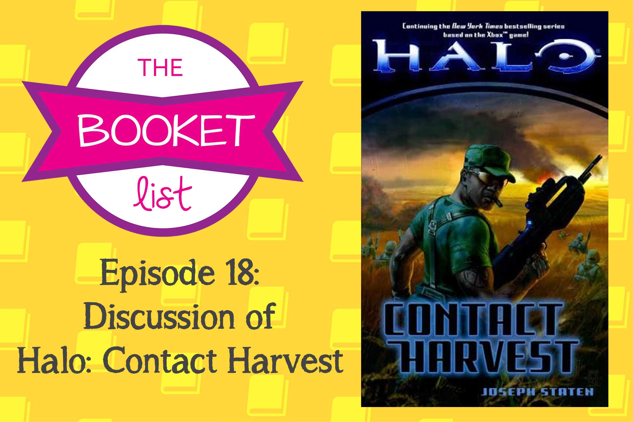 The Booket List Episode 18  Discussion Of Halo  Contact Harvest