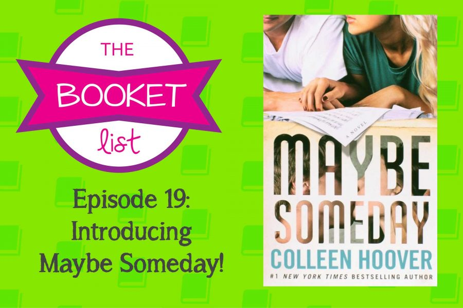 The Booket List Episode 19: Introducing Maybe Someday!