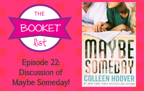 The Booket List Episode 22: Discussion of Maybe Someday!