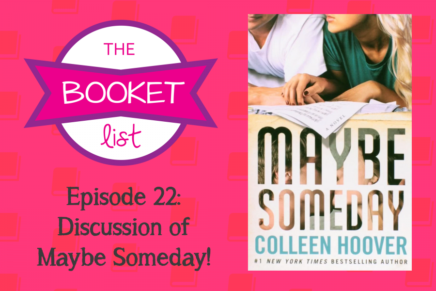 The+Booket+List+Episode+22%3A+Discussion+of+Maybe+Someday%21