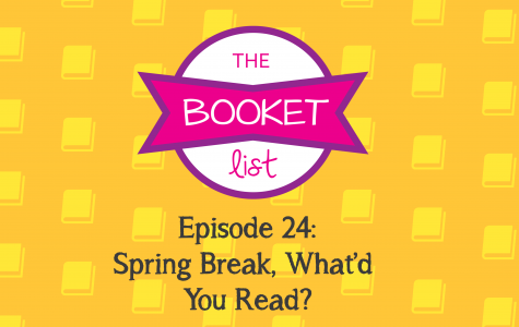 The Booket List Episode 24: Spring Break, What'd You Read?
