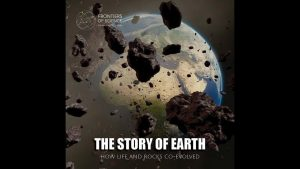 The Story of Earth: How Life and Rocks Co-evolved