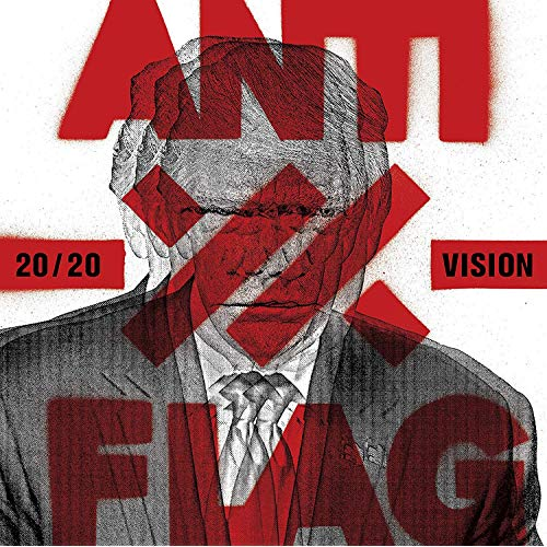 Anti-Flag's New Album, 20/20 Vision