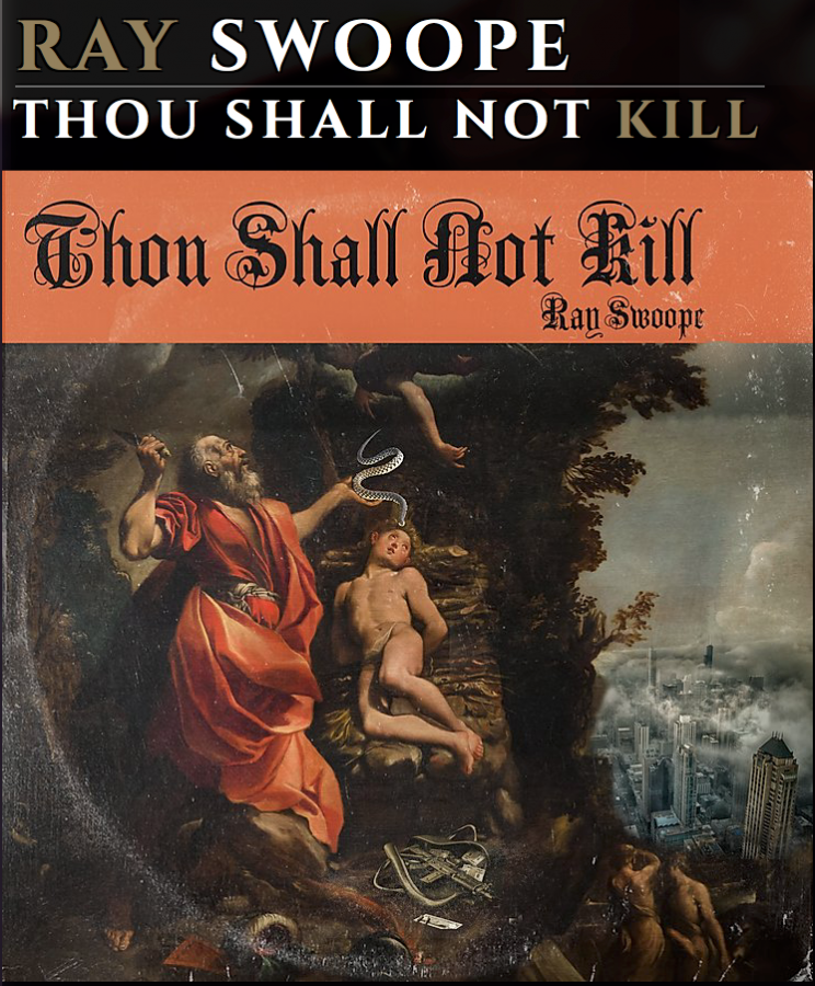 Ray+Swoope+drops+hard+album+in+Thou+Shalt+Not+Kill