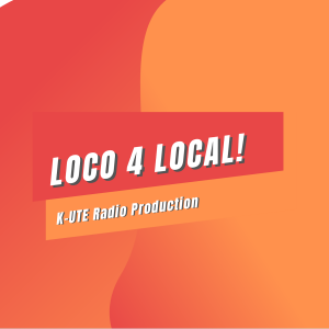 K-UTE Announces New Local Music Podcast: Loco 4 Local!